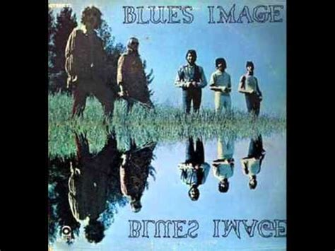 blues image blues image blues images 1969 lay your sweet on