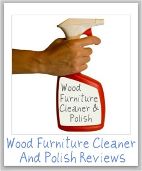 wood furniture cleaner polish reviews  products work