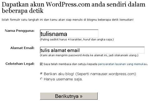 petunjuk membuat blog di wordpress cara daftar untuk membuat blog di wordpress com sisi