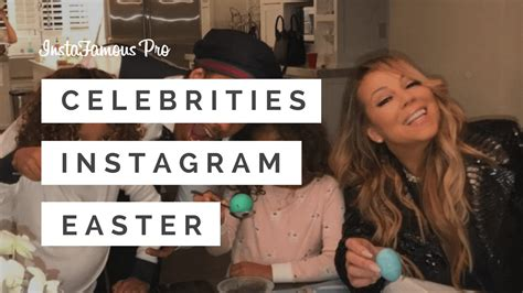 celebrity easter instagram how famous people celebrate easter on instagram becoming