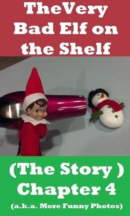 On The Shelf Bad For by On The Shelf Mischief A Collection Of Ideas To Try
