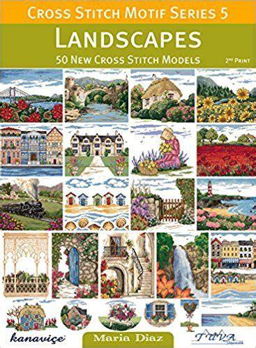 Cross Stitch Motif Series 5 Landscapes 50 New Cross
