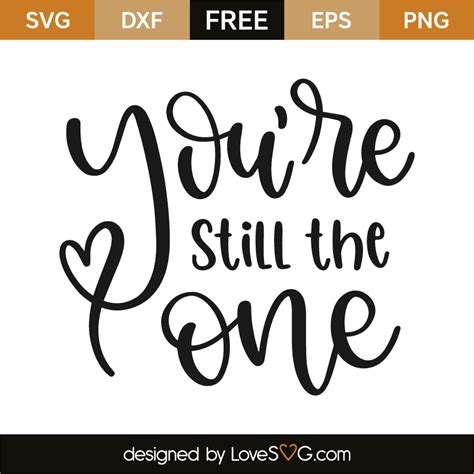 You Re Still The One you re still the one lovesvg