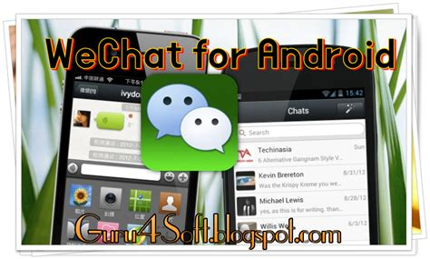 wechat apk android wechat 5 0 3 apk for android free version guru 4 soft