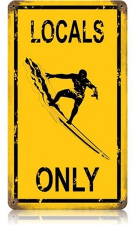 Locals Only locals only surf warning small tin metal sign american