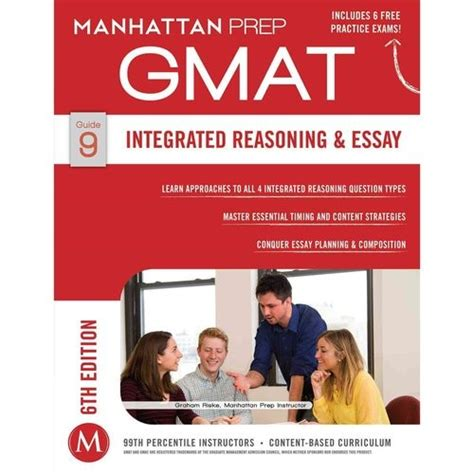 integrated reasoning section manhattan prep gmat integrated reasoning essay gmat