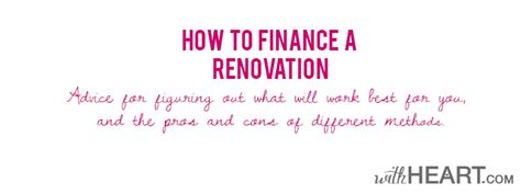 how to finance a renovation withheart
