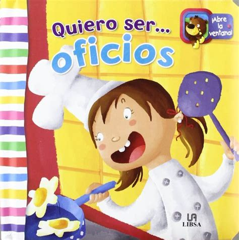 cuentos educativos infantiles oficios y profesiones quiero ser oficios miniflaps amazon es equipo