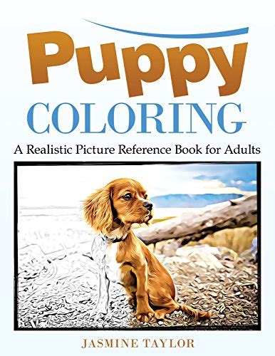 realistic picture books puppy coloring a realistic picture reference book for