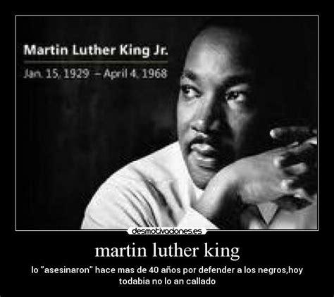 imagenes de reflexion de martin luther king im 225 genes y carteles de luther pag 4 desmotivaciones