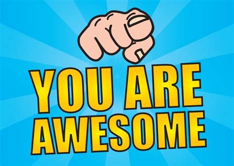 You Are 47 wonderful you are awesome pictures