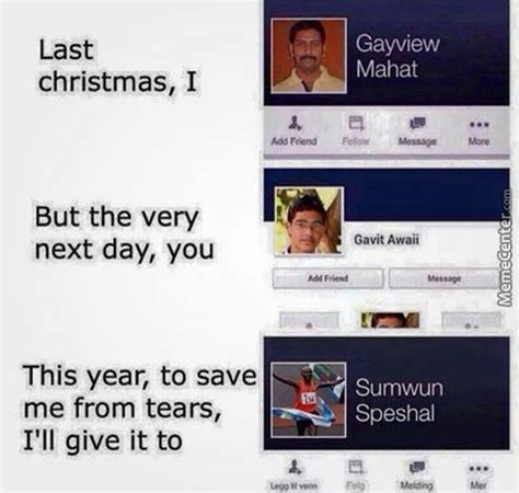 Last Christmas Meme - last christmas by cjethan meme center