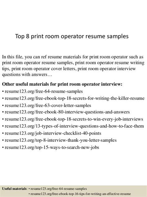 Room Operator Sle Resume top 8 print room operator resume sles