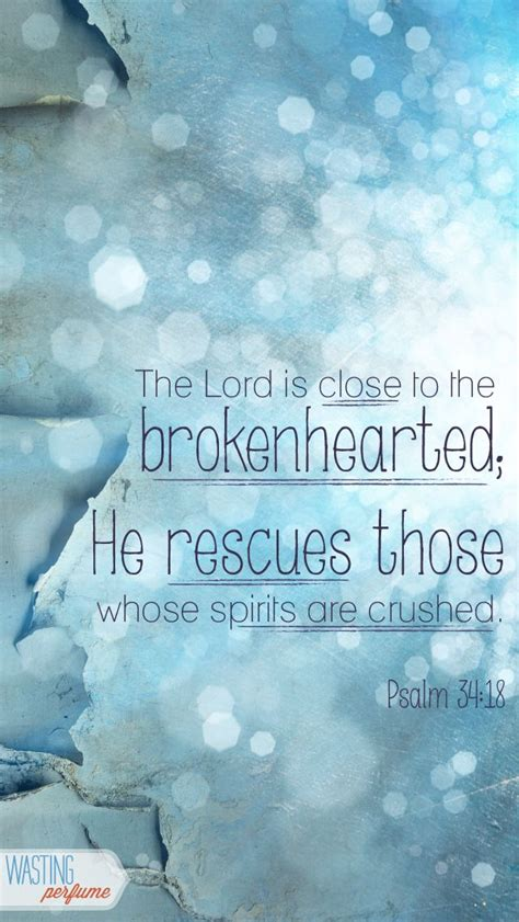 bible verses to comfort the brokenhearted 25 best ideas about comforting bible verses on pinterest