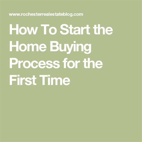 how to start the process of buying a house 1000 ideas about home buying process on pinterest home buying first time home