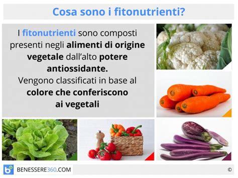 alimenti anti radicali liberi cosa sono i fitonutrienti classificazione ed alimenti