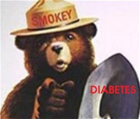Smokey The Bear Meme Generator - our diabetes world needs a smokey the bear any takers