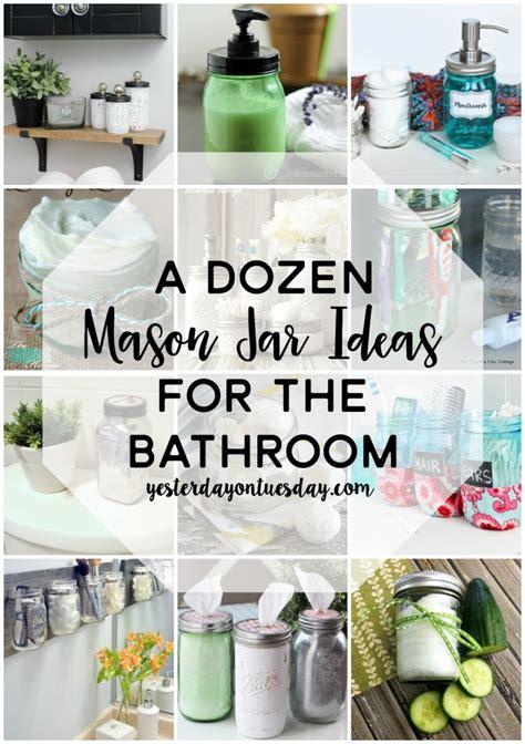 a dozen jar ideas for a dozen jar ideas for the bathroom yesterday on