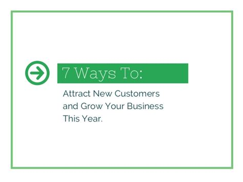 7 Ways To Grow Your Savings This Year by 7 Ways To Attract New Customers And Grow Your Business