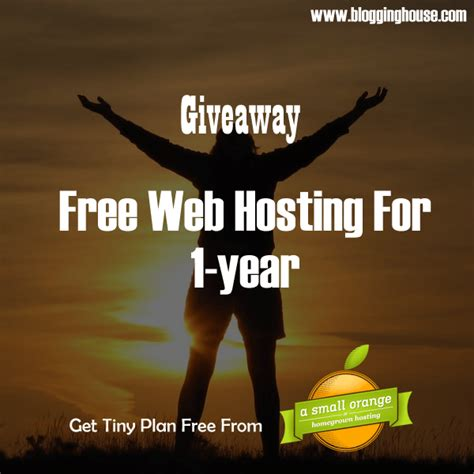 Free Giveaway Website - giveaway free web hosting for a year blogging house