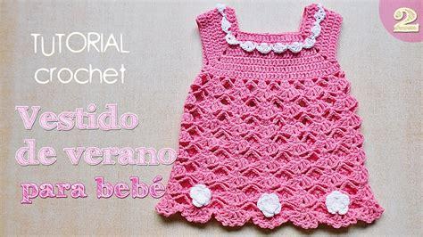 Como Tejer Vestidos Para Bebe Crochet | como tejer vestido a crochet para bebe 2 2 youtube