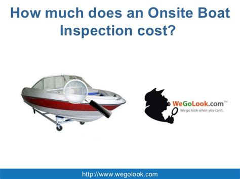 how much does an onsite boat inspection cost