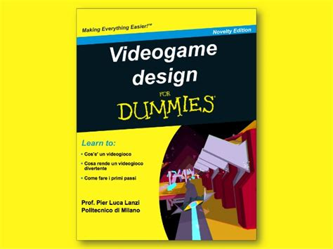 home design for dummies video game design for dummies pisa 10 dicembre 2014