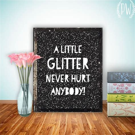 printable glitter quotes 112 best can t have enough glitter images on pinterest
