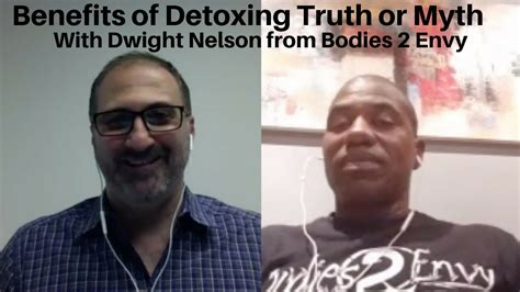 Benefits Of Detoxing For 24 Hours by Benefits Of Detoxing Or Myth With Dwight Nelson From