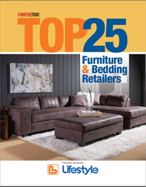 Furniture Today by Top 25 Furniture And Bedding Retailers For 2016