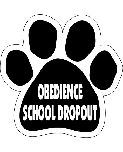 obedience school obedience school dropout paw magnet