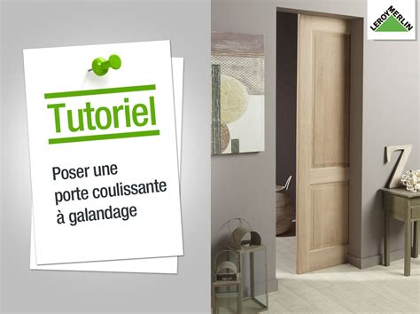 Installer Une Porte Coulissante 4358 by Comment Poser Une Porte Coulissante 224 Galandage Leroy
