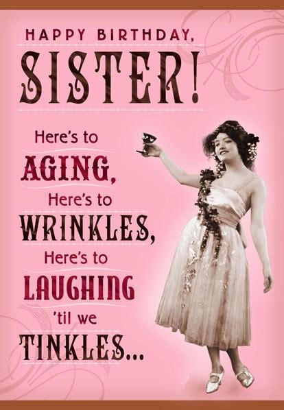 Wrinkles And Tinkles Sister  Ee  Birthday Ee   Card Greeting Cards