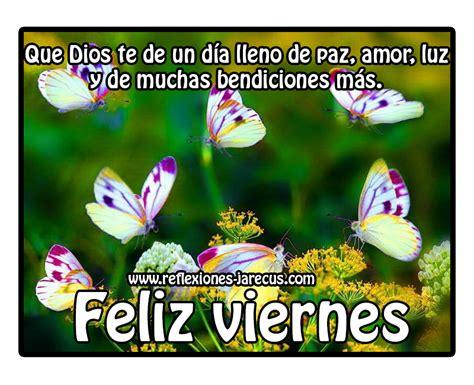 imagenes de feliz viernes de dios feliz viernes que dios te de un d 237 a lleno de paz