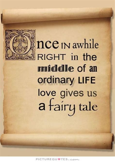 once upon an ordinary 184 best images about love quotes on