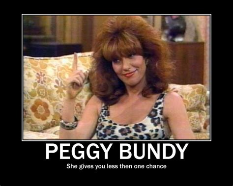 Pegging Meme - peg bundy motivational poster by silversouldragon21 on