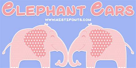 dafont elephant elephant ears font dafont com