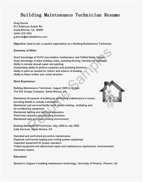 maintenance technician resume exles resume sles building maintenance technician resume sle