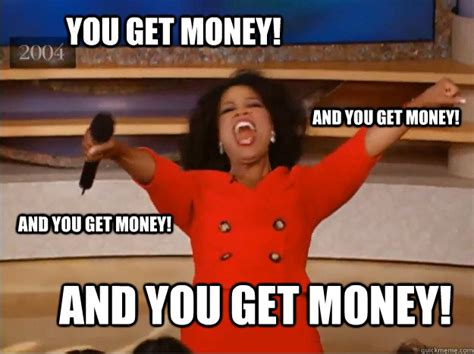 Get Money Meme - ross group how much money do you want to lose to your bank