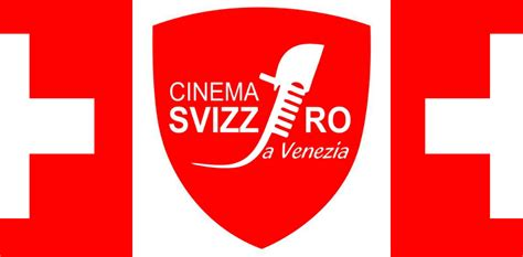 consolato svizzero roma cinema svizzero a venezia 2016 3 8 marzo quinlan it