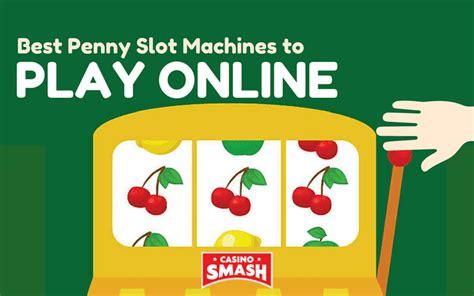 play free penny slots machines best penny slot machines to play online 2018 list