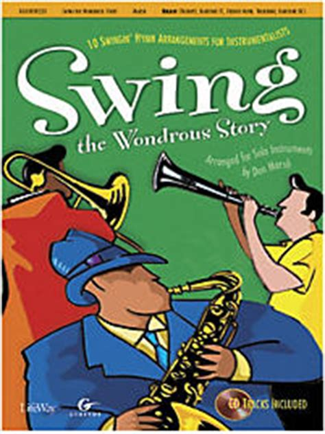 swing life stories swing the wondrous story brass book with cd tracks