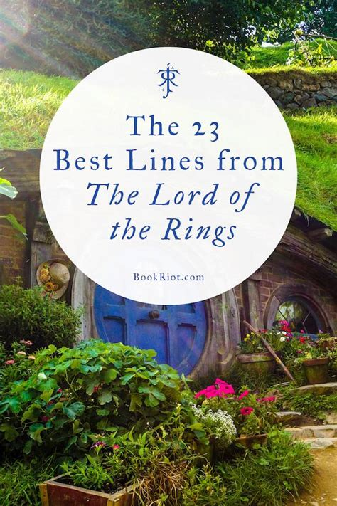 best favorite lord of the rings quotes or would you 23 of the best the lord of the rings quotes book riot