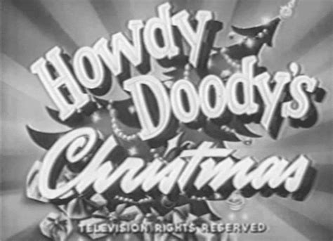images of christmas gif howdy doody christmas gif find share on giphy