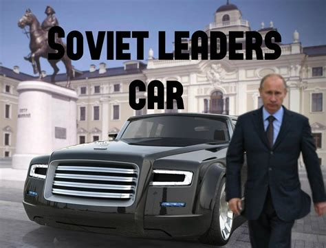 özil Auto by Zil Limousine The Soviet Leaders Car