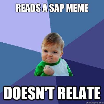 Sap Memes - success kid memes quickmeme