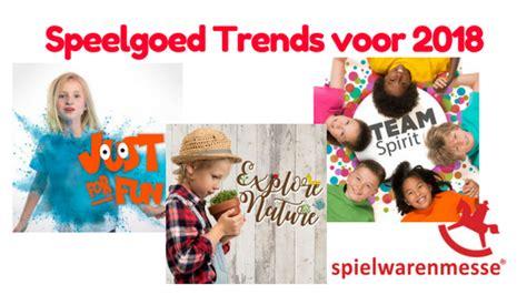 speelgoed trends 2018 spielwarenmesse speelgoed trends voor 2018 mama s liefste