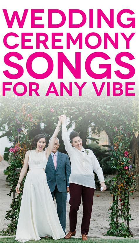 57 wedding ceremony songs to make your day sound like the two of you a practical wedding a