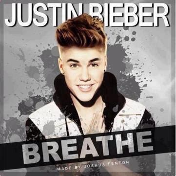 justin bieber maria wiki justin new album breathe tracklist justin bieber