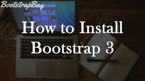 bootstrap 3 tutorial pt 1 intro how to install